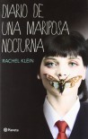 Diario de una mariposa nocturna - Rachel Klein