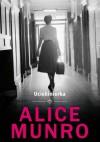 Uciekinierka - Alice Munro