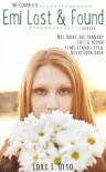 The Complete Emi Lost & Found Series - Lori L. Otto, Christi Allen Curtis