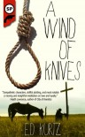 A Wind Of Knives - Ed Kurtz