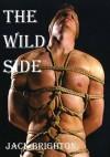 The Wild Side - Jack Brighton