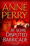At Some Disputed Barricade - Anne Perry