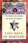 Last Days in Babylon: The History of a Family, the Story of a Nation - Marina Benjamin