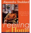 Feeling at Home - Alexandra Stoddard
