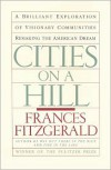 Cities On A Hill - Frances Fitzgerald