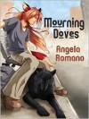 Mourning Doves - Angela Romano