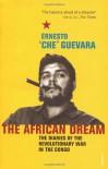 African Dream - Ernesto Guevara