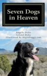 Seven Dogs in Heaven - Leland Dirks, AugieDoggy.com