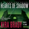 Hearts of Shadow - Kira Brady, Xe Sands