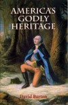 America's Godly Heritage - Charles D. Barton