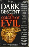 The Dark Descent, Vol 1: The Color of Evil - David G. Hartwell