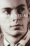 Gore Vidal: A Biography - Fred Kaplan