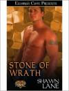 Stone of Wrath - Shawn Lane