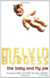 The Baby and Fly Pie (Puffin Fiction) - Melvin Burgess