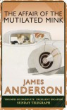 The Affair of the Mutiliated Mink (Burford Family Mysteries, #2) - James Anderson