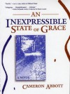 An Inexpressible State of Grace - Cameron Abbott