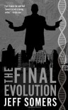 The Final Evolution - Jeff Somers