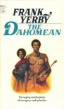 The Dahomean - Frank Yerby