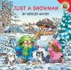 Just a Snowman - Mercer Mayer