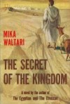 The Secret of the Kingdom - Mika Waltari