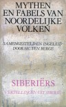 Mythen en Fabels van Noordelijke Volken 3: Siberiërs - H.C. ten Berge