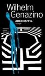 Abschaffel. Trylogia - Wilhelm Genazino