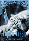 Tiger's Dream - Colleen Houck