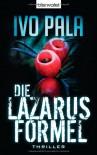 Die Lazarus-Formel - Ivo Pala