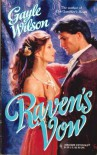 Raven's Vow (Mills and Boon Historical, #935) (Harlequin Historical, #349) - Gayle Wilson