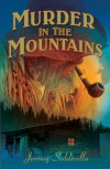 Murder in the Mountains - Jeremy J. Soldevilla