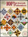 101 Patchwork Potholders - Linda Causee, DRG