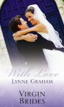 Virgin Brides: Married by Arrangement / Mistress Bought and Paid for / The Cozakis Bride - Lynne Graham