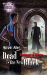 Dead Is the New Black - Harper Allen