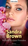 Verliebt In Einen Fremden: Roman - Sandra Brown