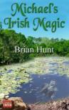 Michael's Irish Magic - Brian   Hunt