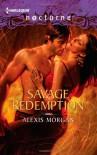 Savage Redemption - Alexis Morgan