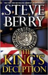 The King's Deception - Steve Berry