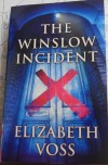The Winslow Incident - Elizabeth Voss