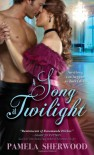 A Song at Twilight - Pamela Sherwood
