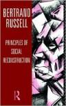 Principles of Social Reconstruction - Bertrand Russell