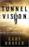 Tunnel Vision - Gary Braver