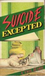 Suicide Excepted: An Inspector Mallett Mystery - Cyril Hare