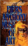 Muse of Art - Piers Anthony