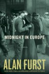 Midnight in Europe: A Novel - Alan Furst