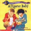 Alligator Baby - Robert Munsch, Michael Martchenko