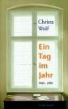 Ein Tag im Jahr 1960 - 2000 - Christa Wolf