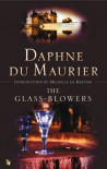 The Glass-Blowers (VMC) - Daphne Du Maurier