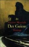 Der Golem - Gustav Meyrink, Ulrike Ehmann