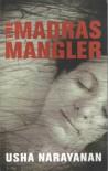 The Madras Mangler - Usha Narayanan