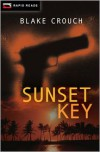 Sunset Key (Rapid Reads) - Blake Crouch